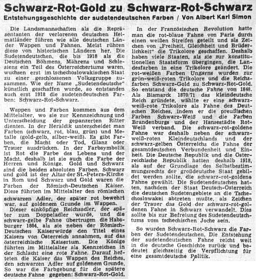 O sudetoněmeckých barvách se rozepsal podrobněji s historickým výkladem v roce 1955 Albert Karl Simon na stránkách ústředního listu vyhnaných krajanů