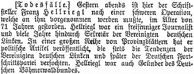 V tomto vídeňském listu je ve zprávě o úmrtí zdůrazněno, že vždy zastával tendence Sjednocené levice a později Německé pokrokové strany, což tehdy ovšem reprezentovalo liberální nacionalismus