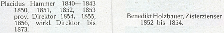 Záznam o jeho působení na c.k. státním německém gymnáziu v Českých Budějovicích, jehož provizorním ředitelem tehdy byl piarista Placidus Hammer