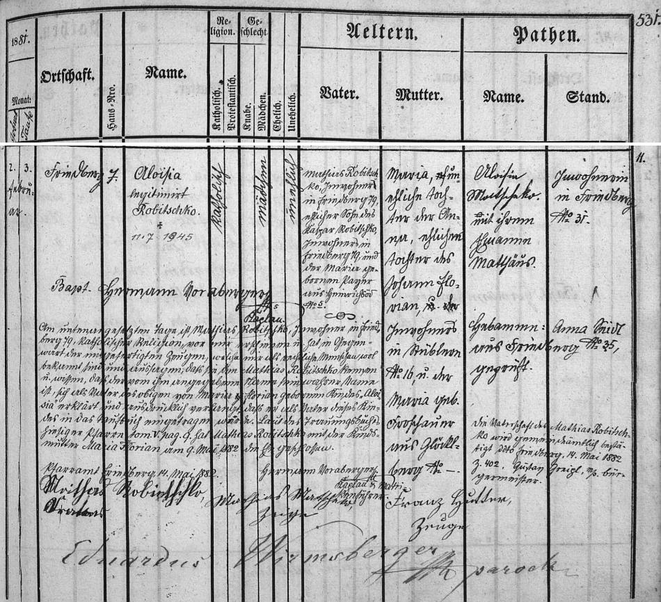 Obsáhlý záznam frymburské křestní matriky o narození jeho matky Aloisie, jejíž matka Anna Florianová byla manželskou dcerou podruha v Posudově čp. 16 Johanna Floriana a Marie, roz. Froschauerové ze Zvonkové (Glöckelberg)