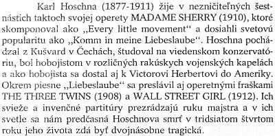 """Odstavec o něm ve slovenském překladu dějin operety, jejichž autorem je Bernard Grun (vl. jm. Grün), rodák zmoravského Stařeče, který zemřel v71 letech roku 1972 v Berlíně, mj. autor operety """"Böhmische Musikanten"""""""