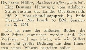 Zpráva o vydání jeho knihy o Stifterově románu Vítek, podle poznámky v krajanském časopise vůbec jedné z nejkrásnějších prací, které byly o Stifterovi kdy napsány