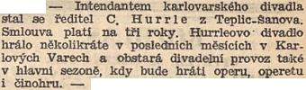 """Osudného března roku 1939 se v prvých týdnech okupace objevila o Hurrlem zmínka ivNárodníchlistech, tehdy už Teplice-Šanov, Karlovy Vary i České Budějovice byly součástí """"Říše"""""""