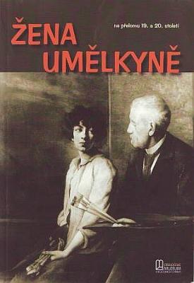 """Obálka (2005) knihy """"Žena umělkyně napřelomu 19. a 20. století"""" s použitím autoportrétu Idiny dcery Pepy s otcem Juliem Mařákem, kterou vydalo  Středočeské muzeum v Roztokách uPrahy"""