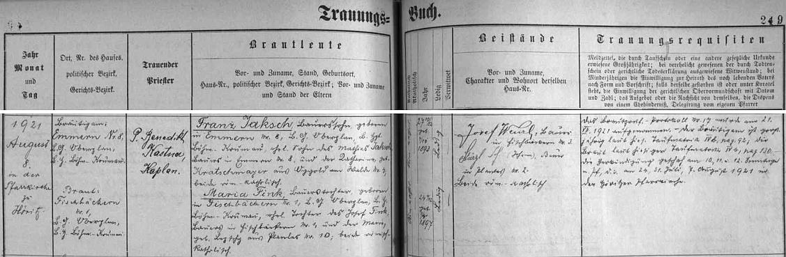 P. Benedikt Kastner oddával 8. srpna roku 1921 ve farním kostele v Hořicích na Šumavě jeho rodiče, tj. Franze Jaksche z Emrů (dnes Bednáře) čp. 8, syna Mathiase Jaksche aKathariny, roz. Kratschmayerové (zřejmě jde o obdobu českého příjmení Kráčmera!) ze zaniklého Dolního Okolí (Oggold am Walde), s Marií, roz. Finkovou, dcerou Josefa Finka, rolníka ze zaniklé osady Rybáře (Fischbäckern, česky i Vyšbohy) čp. 1 a jeho ženy Marie, roz. Lepschy, z Pláničky