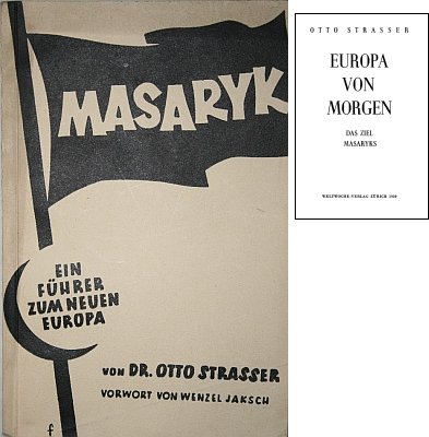 """Obálka (1938) knihy """"Masaryk : ein Führer zum neuen Europa"""" s Jakschovou předmluvou, která je součástí osobní knihovny Karla Čapka - její vydání z roku 1939 v témže nakladatelství Weltwoche ve švýcarském Curychu nese název """"Europa von Morgen : das Ziel Masaryks"""""""