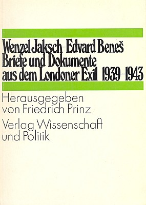 Obálka (1973) vydání jeho korespondence sEdvardem Benešem v londýnském exilu (nakladatelství Wissenschaft und Politik, Köln)