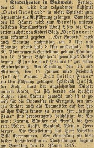 """V úterý 16. ledna 1917 a den na to ve středu uvedlo městské divadlo v Českých Budějovicích jeho drama """"Das heilige Feuer"""" (tj. """"Posvátný oheň"""") - autor je tu prezentován jako """"syn jednoho z nejváženějších občanů našeho města"""", z herců je na prvém místě uveden Roden (křestním jménem Rupert), který v německém městském divadle za první světové války i režíroval"""