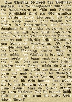 O Vánocích roku 1934 uvedly hru v jeho zpracování německé vysílače vKolíně nad Rýnem a ve Vratislavi (tehdejší Breslau) - v průvodním slově Jaksch volal po pomoci Jezulátka šumavským Němcům v nouzi!
