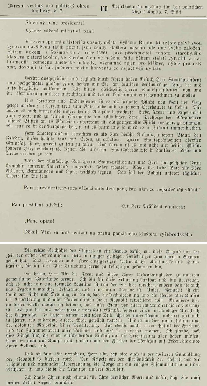 Doslovné znění jeho projevu při návštěvě Dr. Edvarda Beneše roku 1937 vy vyšebrodském klášteře i odpovědi prezidentovy v Okresním věstníku pro politický okres kaplický