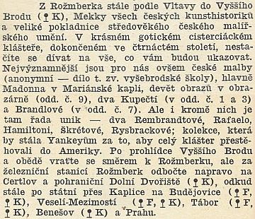 Text průvodce z roku 1929 přesvědčivě dokumentuje tehdejší hodnotu klášterních uměleckých sbírek ve Vyšším Brodě