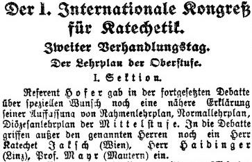 Tady vidíme jeho jméno mezi účastníky debaty I. mezinárodního kongresu pro katechetiku ve Vídni počátkem září 1912