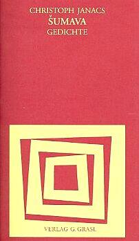 Obálka (2000) jeho sbírky v edici Lyrik aus Österreich nakladatelství G. Grasl v Baden bei Wien...