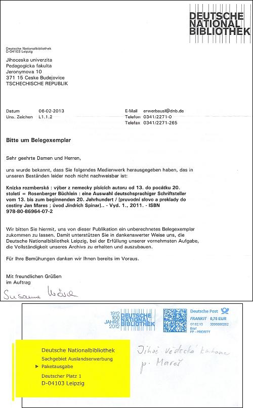 Žádost německé národní knihovny v Lipsku o zaslání Knížky rožmberské z února 2013, omylem adresovaná Jihočeské univerzitě