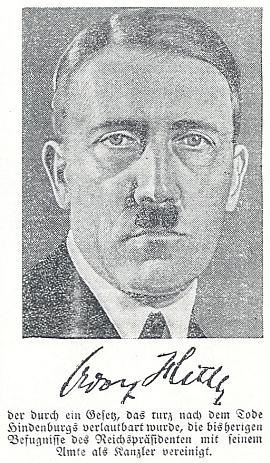 """V jednom z dalších čísel listu se toho léta 1934 na straně plné snímků k úmrtí říšského prezidenta Hindenburga objevil s podpisem i tento, oznamující, že kancléř Hitler zvláštním zákonem """"krátce po skonu Hindenburgově"""" sloučil dosavadní jeho pravomoci se svými"""