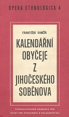 "Obálka monografie (1969, Československá akademie věd, Praha), odvolávající se i na Johnovo dílo ""Sitte, Brauch und Volksglaube im deutschen Westböhmen"", vydané v Liberci roku 1929"