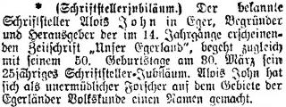 Tady vzpomenul v únoru roku 1910 list Prager Tagblatt dvojího jubilea - jeho padesátin a také čtvrtstoletí Johnovy spisovatelské činnosti