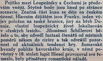 Odstavec z předmluvy Otokara Fischera k vlastnímu překladu Schillerových Loupežníků chce naznačit pojítka hry s Čechami ase Šumavou