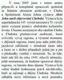 Zpráva o výstavě Krajského muzea vChebu roku 2005 a pozvánka na výstavu