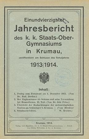 Obálka výroční zprávy německého gymnázia v Českém Krumlově stextem jeho prologu, vyšlá těsně předtím, než vypukla první světová válka