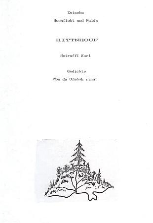"""Titulní list strojopisu jeho sbírky nářečních básní """"Huťský Dvůr"""" s vlastní kresbou pramene potoka Almbach"""
