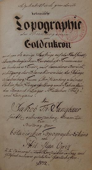 """Titulní list rukopisu jeho tiskem nikdy nevydaného díla, popisujícího """"botanickou topografii"""" nejen Zlatokorunska, ale i velké části jižní Šumavy"""