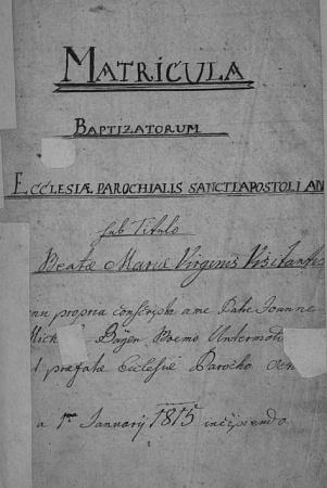 """Titulní list ondřejovské křestní matriky s datem 1. ledna 1815 a se jménem faráře Michaela Bayera, charakterizovaného výrazem """"Boemus Untermoldauensis"""", tj. """"Čech dolnovltavický"""""""