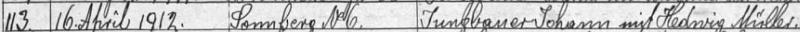 Alespoň index oddací matriky farní obce Želnava zaznamenává znovu datum jeho svatby v želnavském kostele a místo, kde se slavila svatební hostina, tj. Žumberk (Sonnberk, dnes Slunečná)