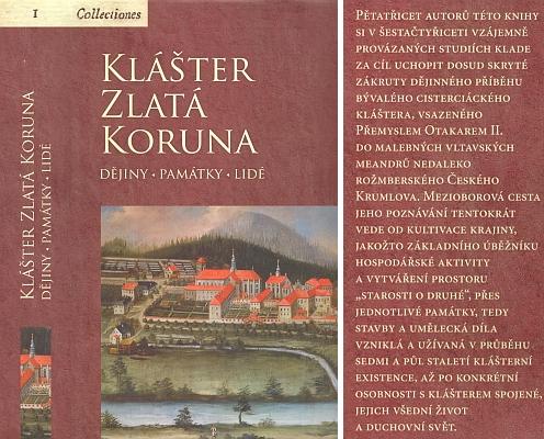 Obálka (2007) sborníku, věnovaného osudům zlatokorunského kláštera a vydaného českobudějovickým pracovištěm Národního památkového ústavu