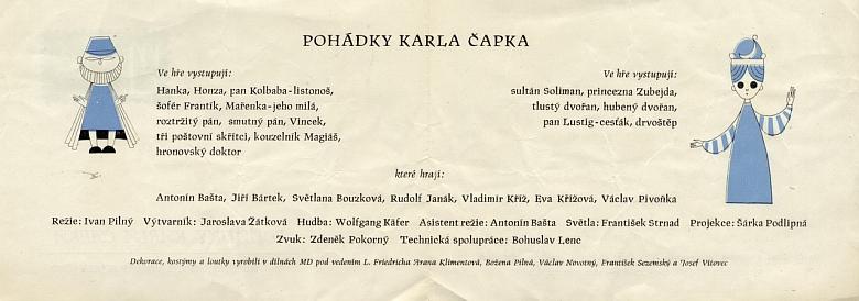 Jedním z představení Jihočeského divadla s jeho hudebním doprovodem byly v roce 1965 Pohádky Karla Čapka