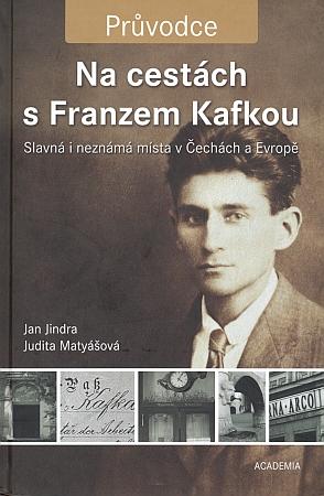 Titulní list rakousko-uherského pasu Franze Kafky z knihy o místech jeho pobytů, kterou vydala v Praze Academia (2009)