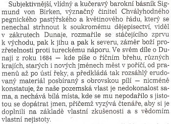 Odstavec o Sigmundu von Birken z Magrisovy knihy Dunaj (české vydání 1992), která měla v díle von Birkenově z roku 1664 (v knize chybně uvedeno 1684!) svého předchůdce, píšícího i o různých krajích kolem proslulé řeky, tedy i Bavorském lese a Šumavě