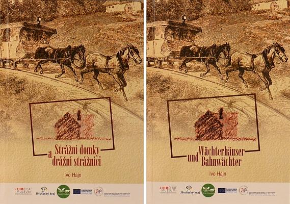 Obálka (2014) knihy Ivo Hajna, kterou vydalo v češtině a němčině Jihočeské muzeum v Českých Budějovicích