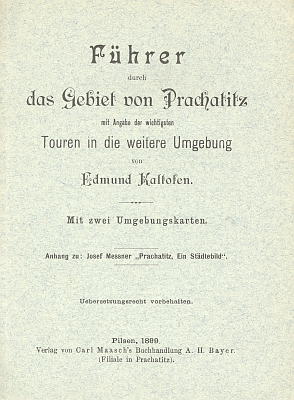"""Obálka (1899) jeho průvodce po okolí Prachatic, vydaného jako příloha Messnerovy knihy """"Prachatitz : ein Städtebild..."""""""