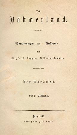 """Titulní list prvého dílu (1865) jeho putování po české zemi (""""Böhmerland"""")"""