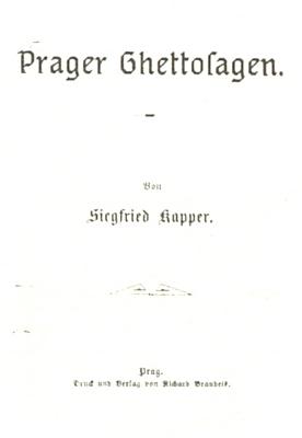 Obálka a titulní list (1896) jeho zpracování pověstí z pražského ghetta pro edici Jüdische Universal-Bibliothek
