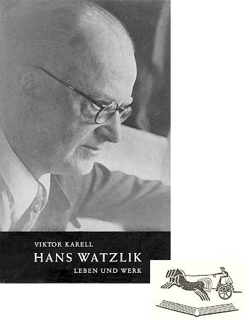 Obálka (1959) jeho knihy o Hansi Watzlikovia značka nakladatelství Das Viergespann