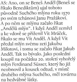 """O jeho rodném """"Andělů mlýně"""" vSoběslavi, pojmenovaném po Beneši Andělovi z Třebonína blízko Zlaté Koruny"""