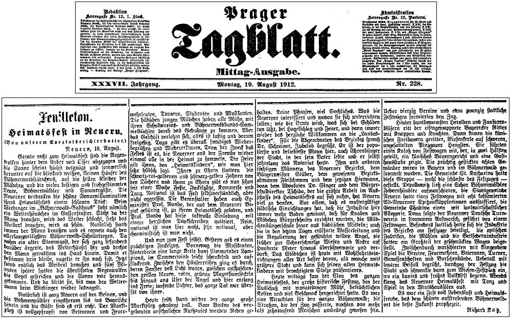 """Teprve zkusmo jsem na stránkách digitalizovaného fondu periodik vídeňské Národní knihovny objevil, čí že byl Richard Katz roku 1912 """"zvláštní zpravodaj"""" tehdy v Nýrsku: jeho článek vyšel 19. srpna téhož letopočtu v renomovaném pražském deníku Prager Tagblatt"""
