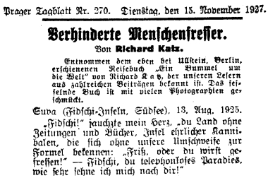 """Úryvek z jeho cestopisné knihy """"Ein Bummel um die Welt"""" (tj.""""Flám kolem světa"""") na stránkách listu Prager Tagblatt je uveden odstavcem, který potvrzuje, že ho čtenáři deníku znají z""""početných příspěvků"""", které v něm publikoval"""