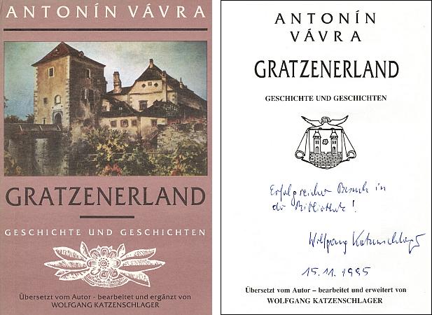 Obálka a titulní list knihy (1992) vydané Nakladatelstvím Jihočeských tiskáren v Českých Budějovicích,     do které napsal tři roky nato své věnování Jihočeské vědecké knihovně