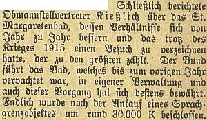 Válečného roku 1916 označil poměry v Lázních svaté Markéty za stále se lepšící anávštěvnost navzdory válce za rostoucí