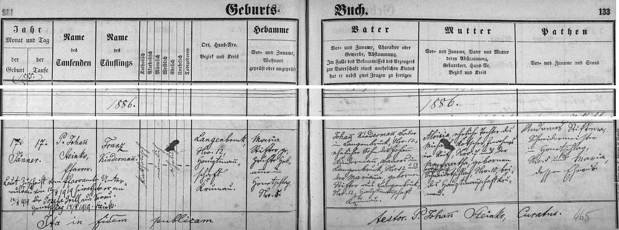 Záznam o jeho narození v hodňovské matrice uvádí místo jeho narození v Olšině, kde jeho otec Johann na čp. 12 hospodařil se svou ženou Aloisií, roz. Kotscherovou ze zaniklé Loutky čp. 7 - babička z matčiny strany pocházela ze zaniklého rovněž Veselí a přípis vlevo dole referuje o Franzově sňatku z roku 1919