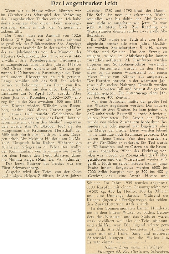 Tento článek o rybníku Olšina při Kindermannové rodné vsi napsal někdejší zdejší baštýř do krajanského měsíčníku v roce 1955