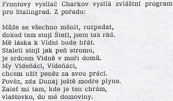 Za druhé světové války měly těšit vojáky wehrmachtu ve Stalingradu tyto verše, zřejmě provázené hudbou a tolik podobné těm zpísněKitzingerovy
