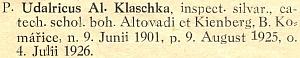 Jeho záznam v katalogu diecéze z osudného roku 1938, po němž až do roku 1944 farářoval v Chanovicích