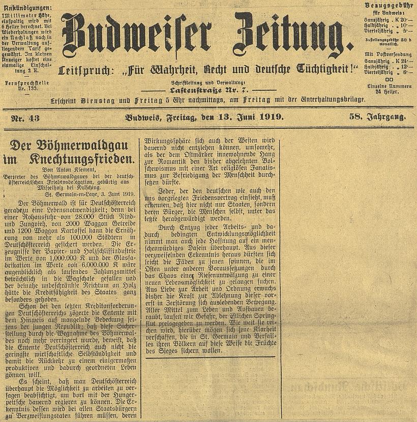 """Více než z půli cenzurou zabavený jeho článek o """"otrockém míru"""", ustaveném koferencí v Saint-Germain, na titulní straně českobudějovického německého listu (zabaveno bylo i dokončení na straně následující)"""