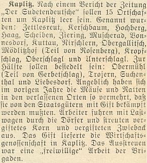 """Podle zprávy z roku 1953 v krajanském tisku se v15opuštěných a 4 jen zpola osídlených vsích kolem Rožmitálu naŠumavě, mj. i v Močeradech a Čeříně, rozmnožily myši akrysy natolik, že """"dobrovolné"""" brigády po vsích rozhazovaly otrávené zrní a suchary z nákladních aut státních statků, aby škůdce vyhubily"""