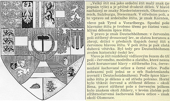 Významný rakouský heraldik Ernst Krahl ještě v březnu 1919 komponuje do svého, o měsíc později staženého, návrhu státního znaku republiky Deutschösterreich stříbrného dvouocasého lva v předních tlapách s červenočerným štítem se zlatou dubovou větévkou jako symbol provincie Deutschböhmen, ve spodním poli vedle českého pak i symboly moravských oblastí