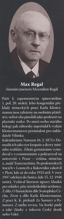 Jeho životopisec a překladatel jeho německých textů do češtiny Max Regal (podle Ondřeje Fibicha pochází jediná známá podobenka z Regalova občanského průkazu)